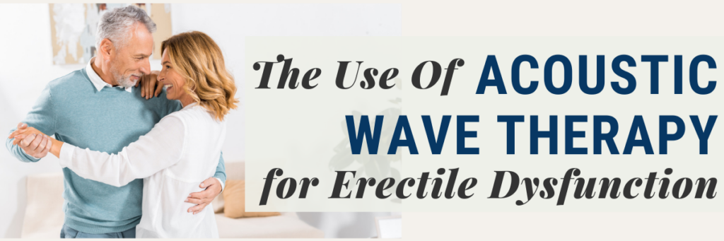 acoustic wave therapy for erectile dysfunction